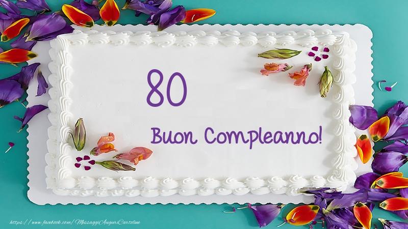 Buon Compleanno 80 anni torta!