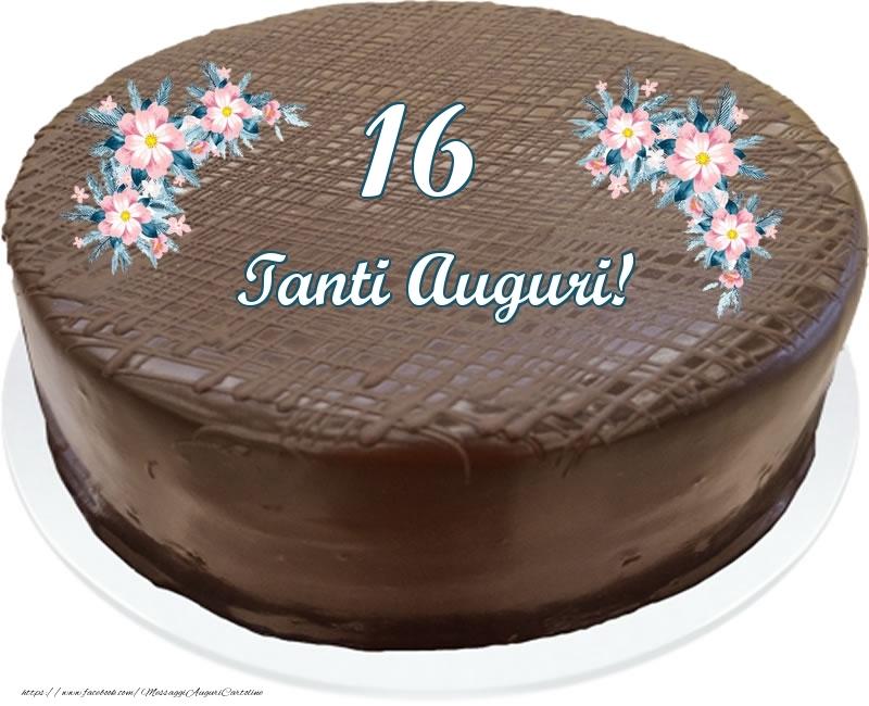 16 anni Tanti Auguri! - Torta al cioccolato