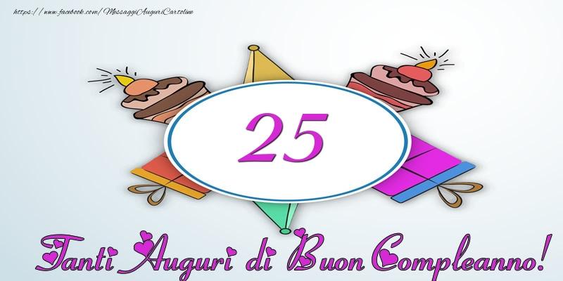 Preferenza Torta 25 anni - Tanti auguri di Buon Compleanno  TO79