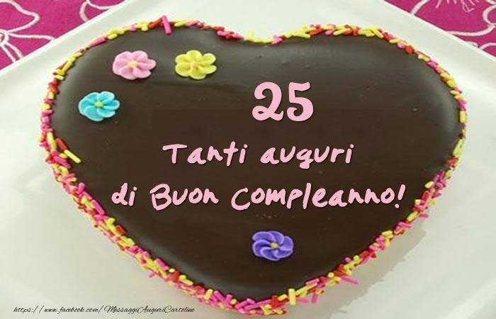 Estremamente Torta 25 anni - Tanti auguri di Buon Compleanno  MN24