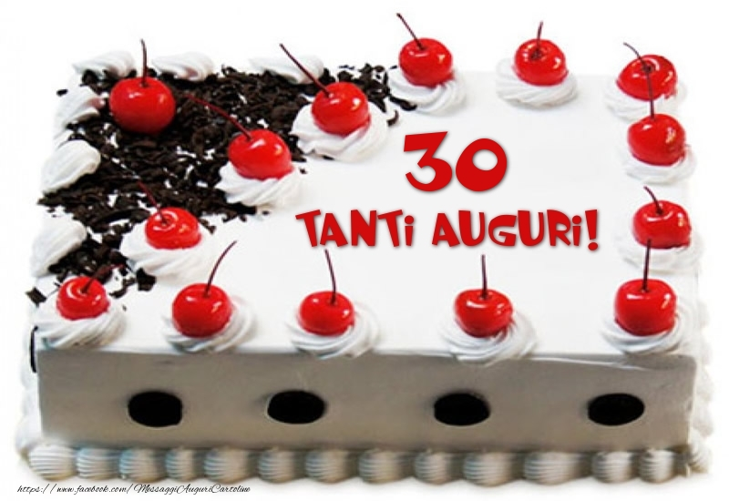Torta 30 anni Tanti Auguri!