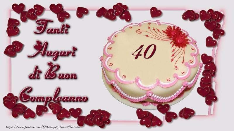 Molto 40 anni Tanti Auguri di Buon Compleanno - messaggiauguricartoline.com YC04