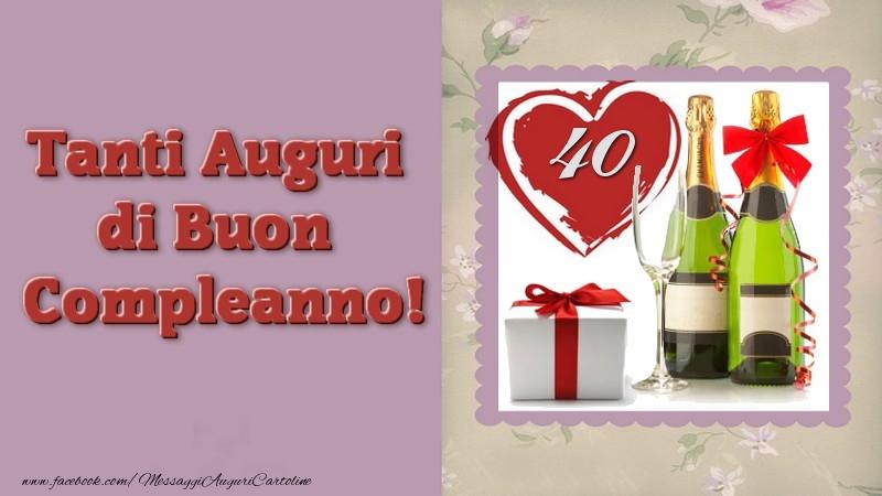 Eccezionale Tanti Auguri di Buon Compleanno 40 anni - messaggiauguricartoline.com QY66