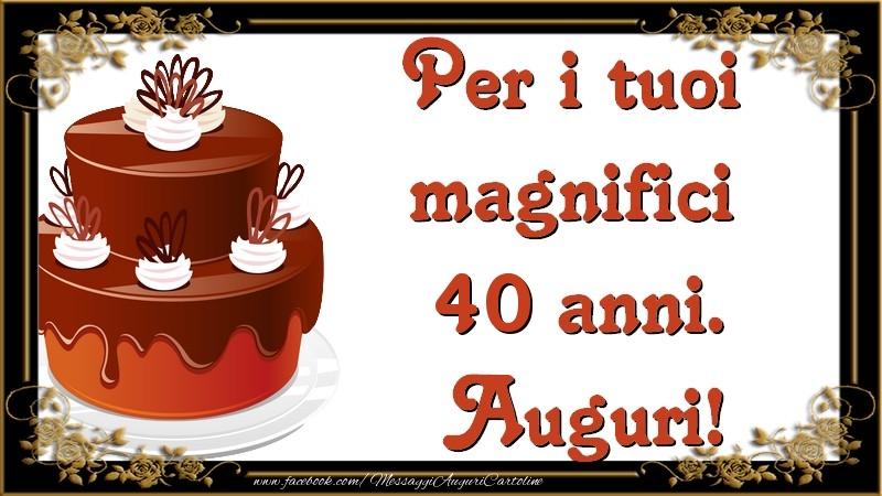 Popolare Tanti Auguri di Buon Compleanno 40 anni - messaggiauguricartoline.com CK87