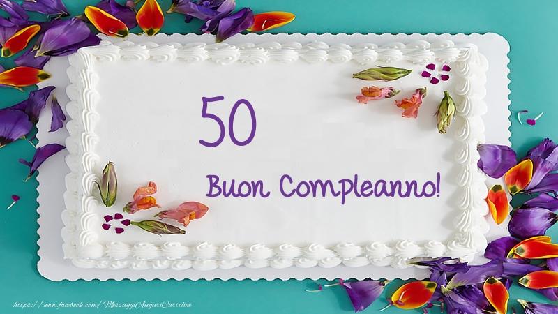 Buon Compleanno 50 Anni Torta Messaggiauguricartoline Com
