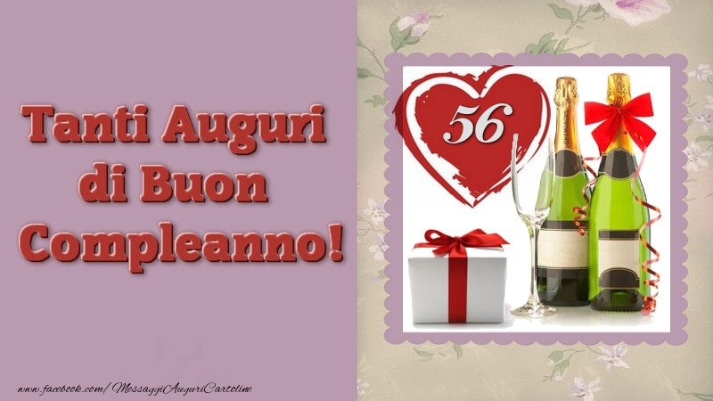 Tanti auguri di buon compleanno 56 anni for 56 635