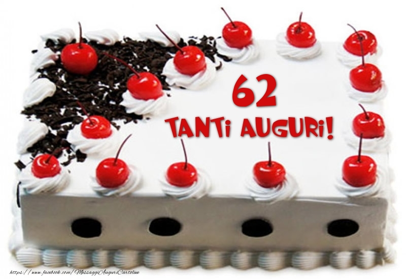 Torta 62 anni Tanti Auguri!