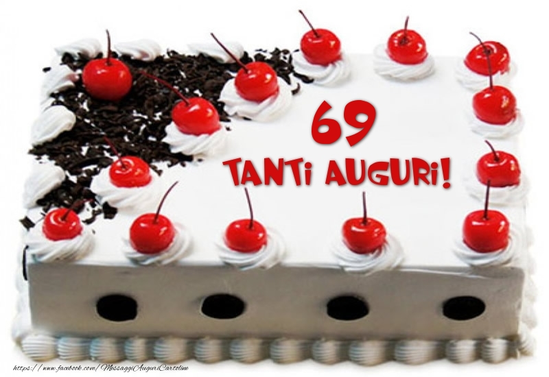 Torta 69 anni Tanti Auguri!