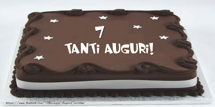 Torta 7 anni Tanti Auguri!
