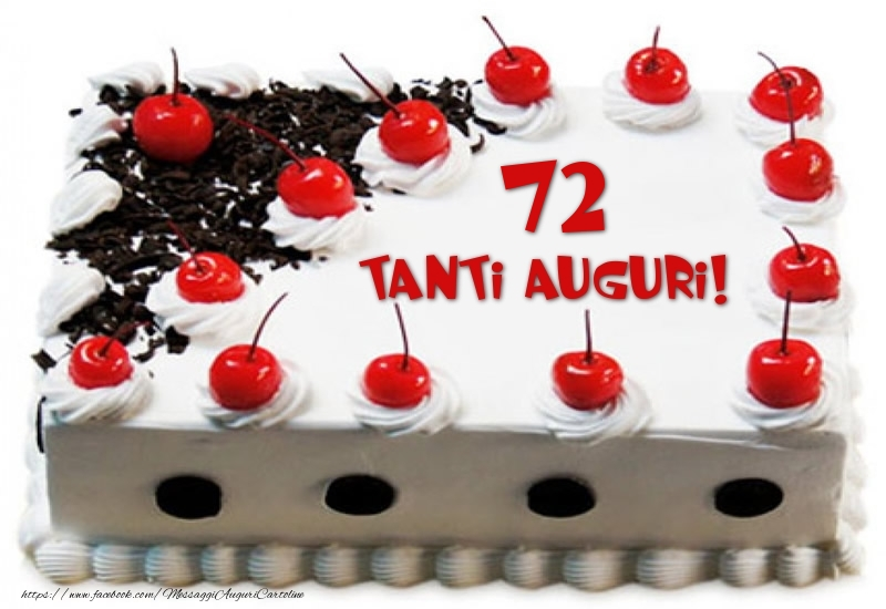 Torta 72 anni Tanti Auguri!