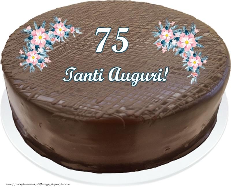 75 anni Tanti Auguri! - Torta al cioccolato