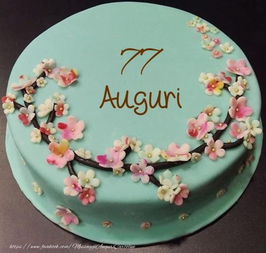 77 anni Auguri - Torta