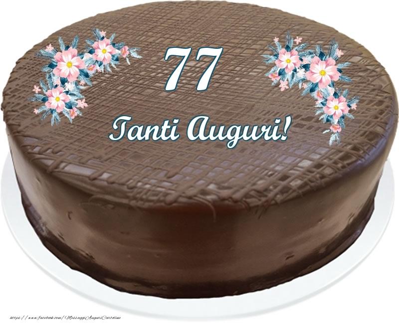 77 anni Tanti Auguri! - Torta al cioccolato