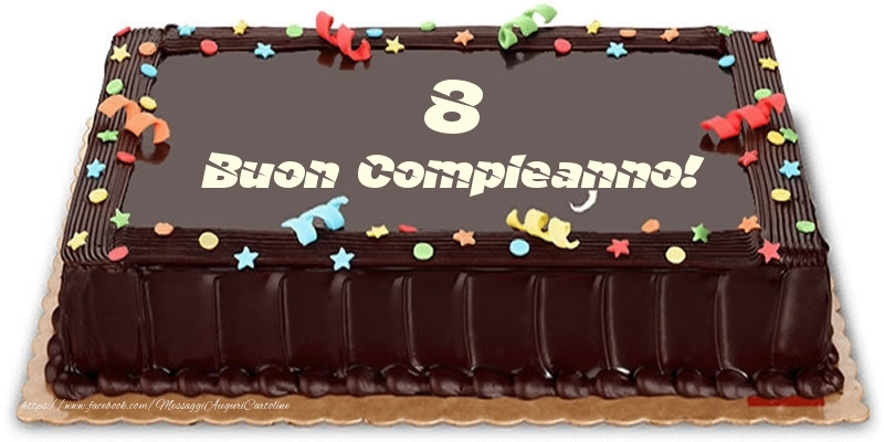 Torta 8 anni Buon Compleanno!