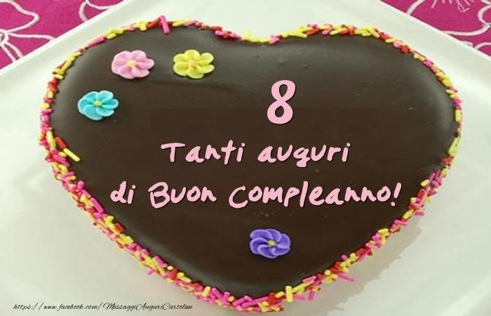 Torta 8 anni - Tanti auguri di Buon Compleanno!