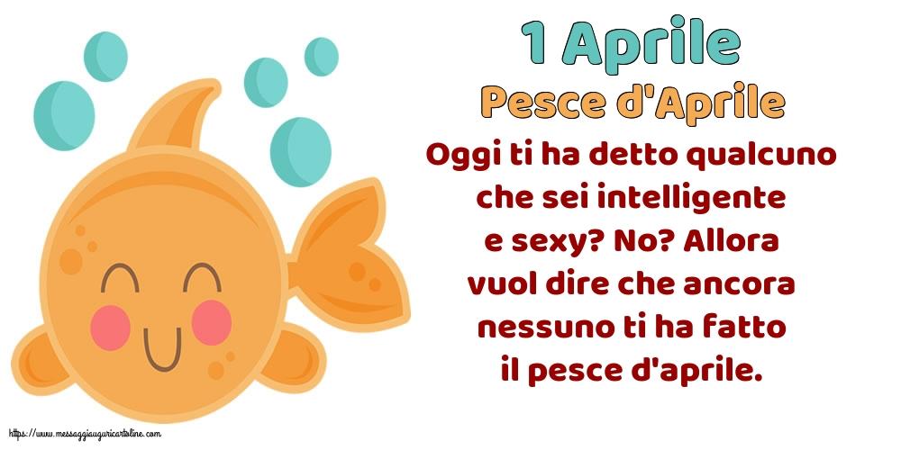 Cartoline per il Pesce d'Aprile con messaggi - 1 Aprile - Pesce d'Aprile