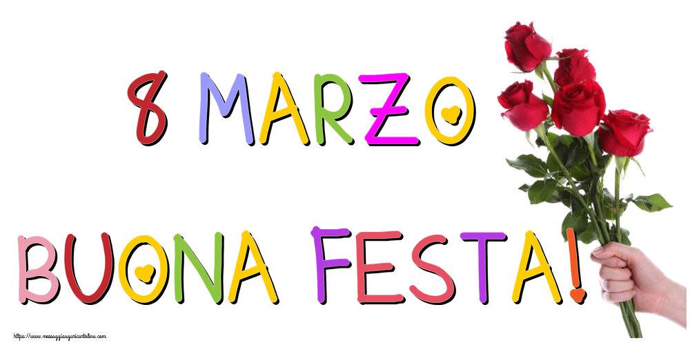 Cartoline di 8 Marzo - 8 Marzo Buona Festa!