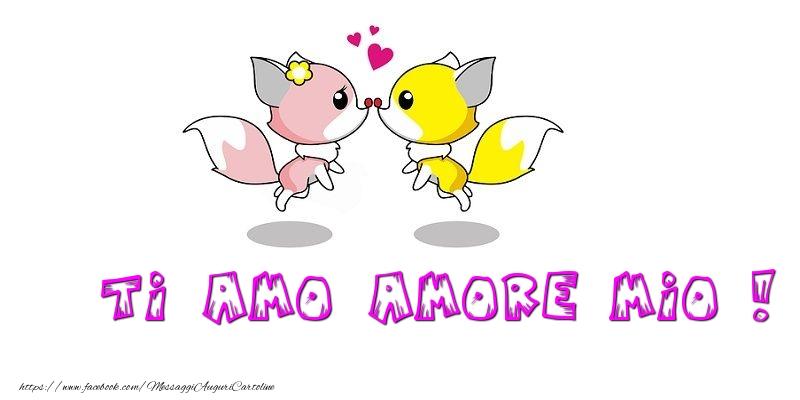 Cartoline d'amore - Ti amo amore mio - messaggiauguricartoline.com