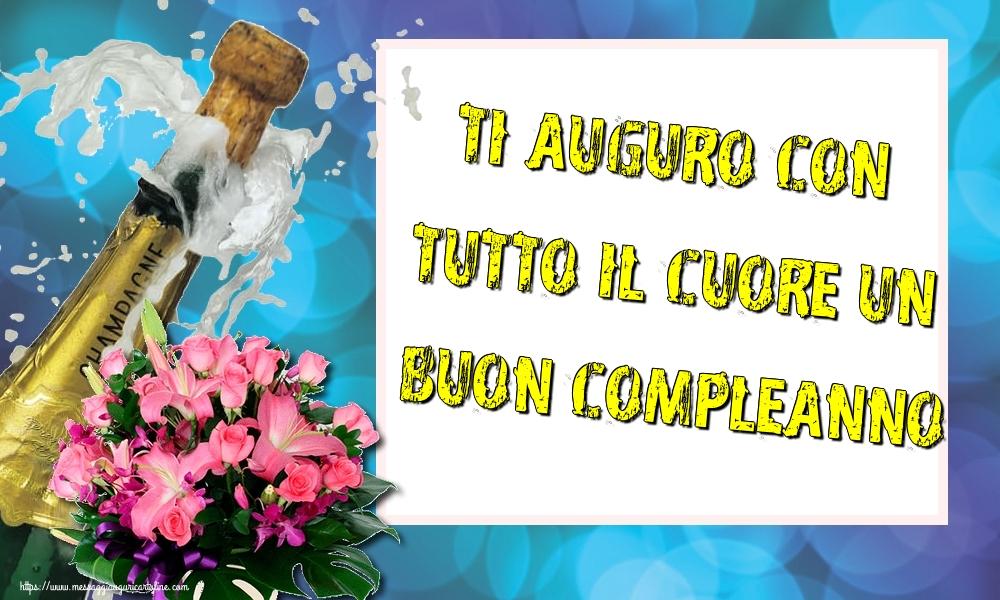 Cartoline di auguri - Ti auguro con tutto il cuore un Buon Compleanno! - messaggiauguricartoline.com