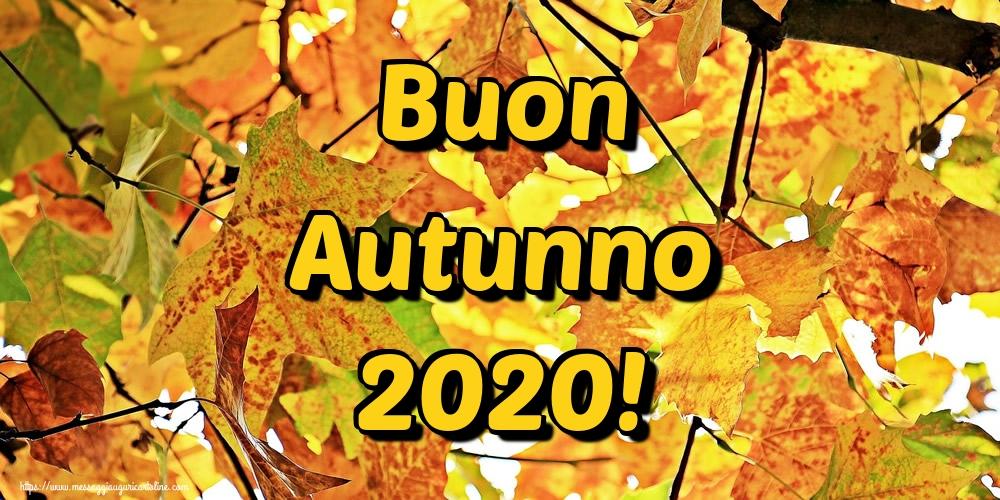Cartoline per la Autunno - Buon Autunno 2020!