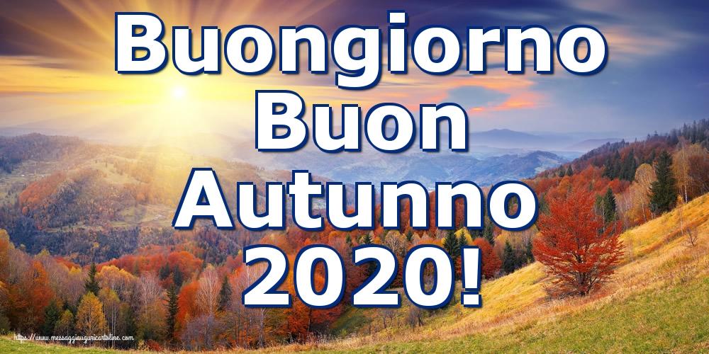 Cartoline per la Autunno - Buongiorno Buon Autunno 2020!