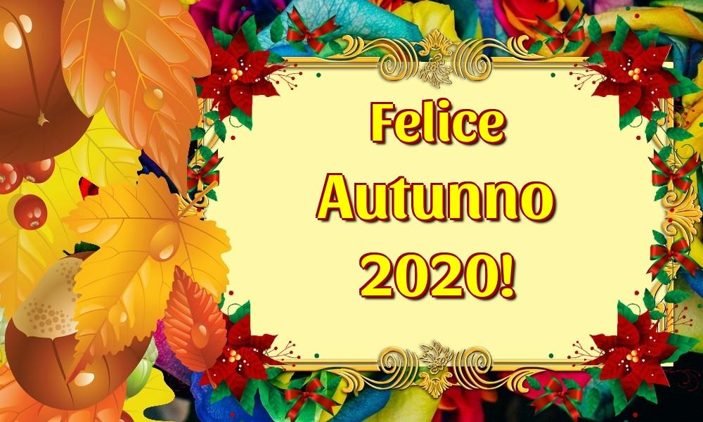 Cartoline per la Autunno - Felice Autunno 2020!