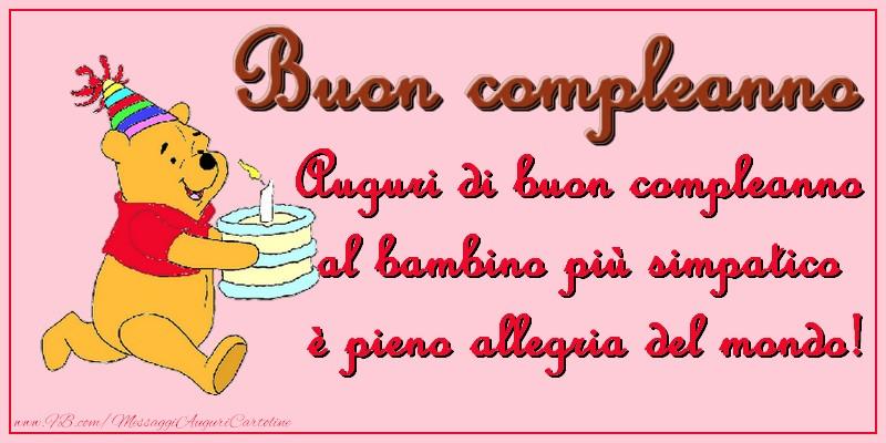 Bambini Buon compleanno! Auguri di buon compleanno al bambino più simpatico è pieno allegria del mondo!
