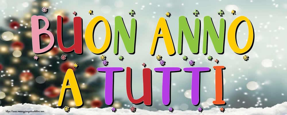 Buon Anno Buon Anno a tutti!