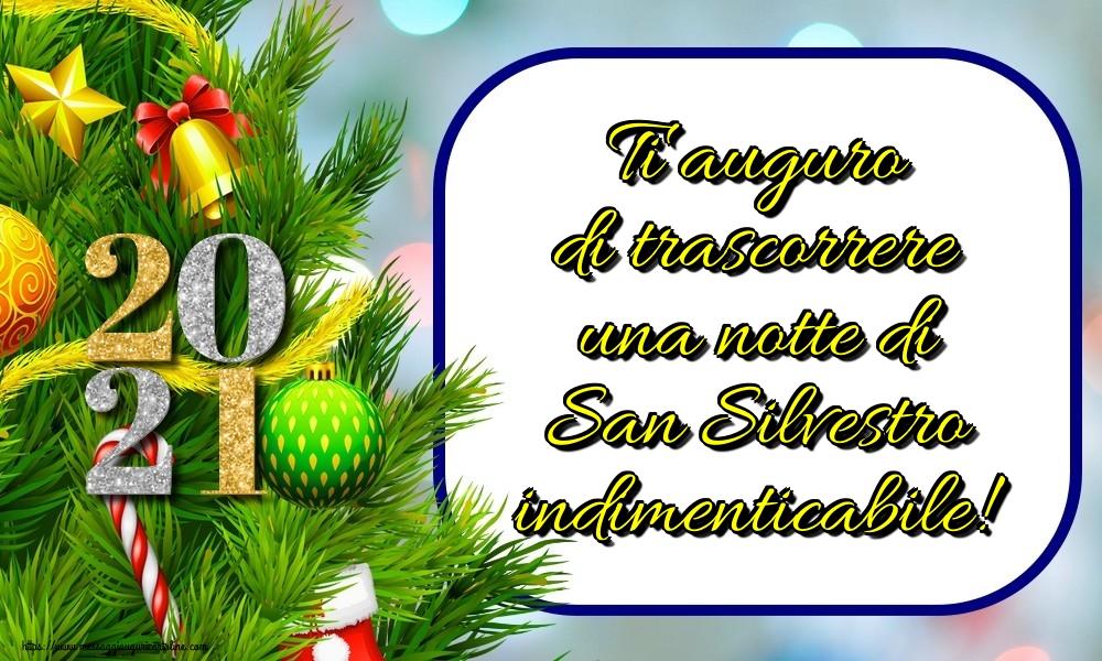 Cartoline di Buon Anno - Ti auguro di trascorrere una notte di San Silvestro indimenticabile!
