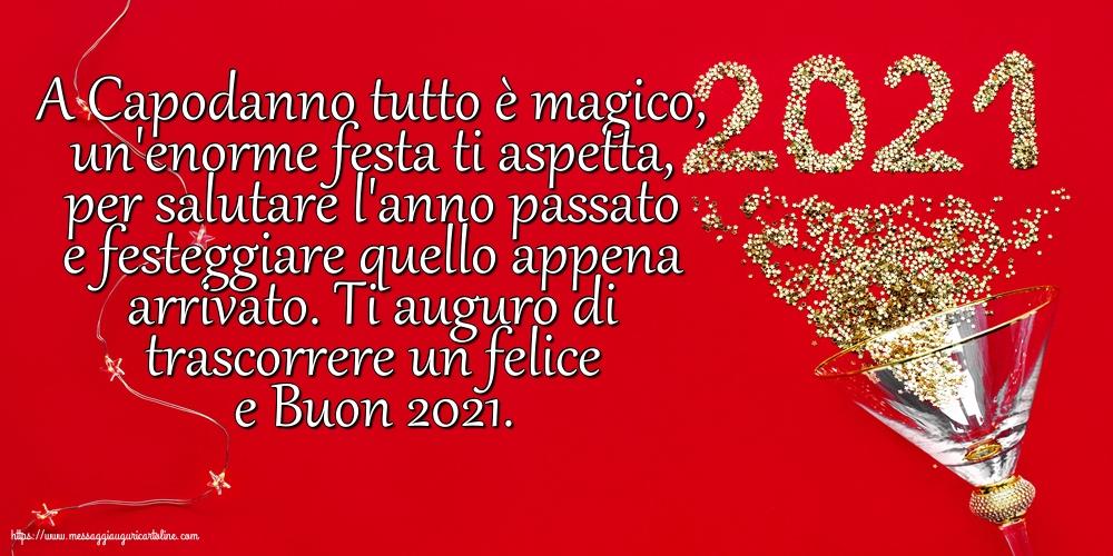 Cartoline di Buon Anno - Ti auguro di trascorrere un felice e Buon 2021