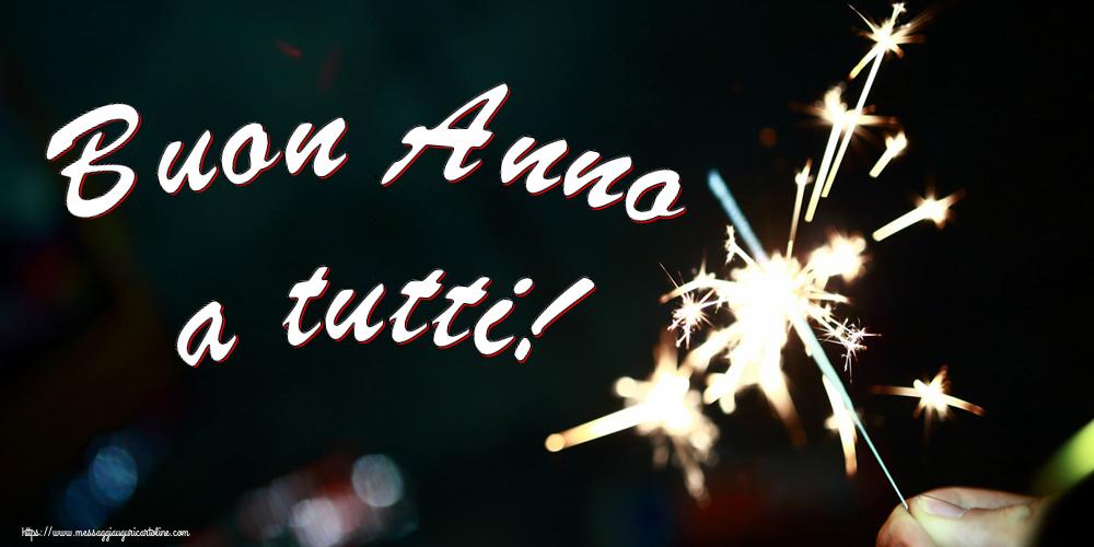 Cartoline di Buon Anno - Buon Anno a tutti! - messaggiauguricartoline.com