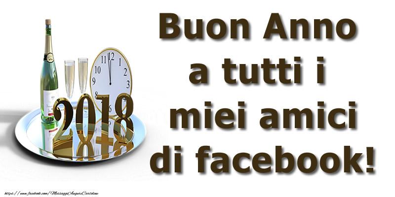Cartoline di Buon Anno - Buon Anno a tutti i miei amici di facebook!