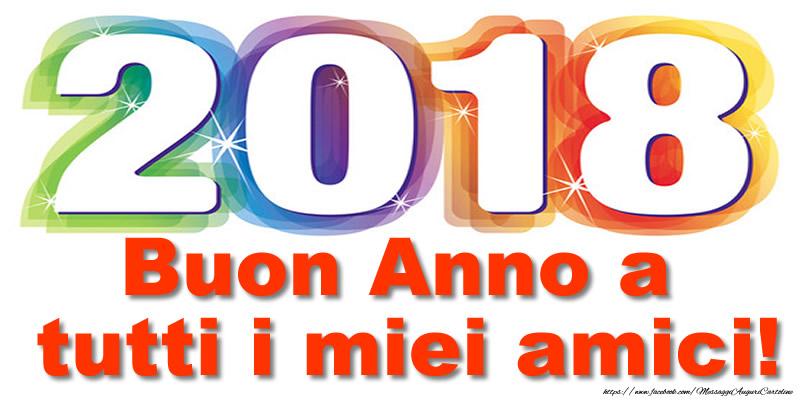 Cartoline di Buon Anno - Buon Anno a tutti i miei amici!