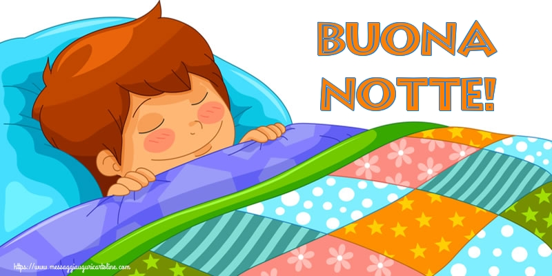 Cartoline di buonanotte - Buona Notte!