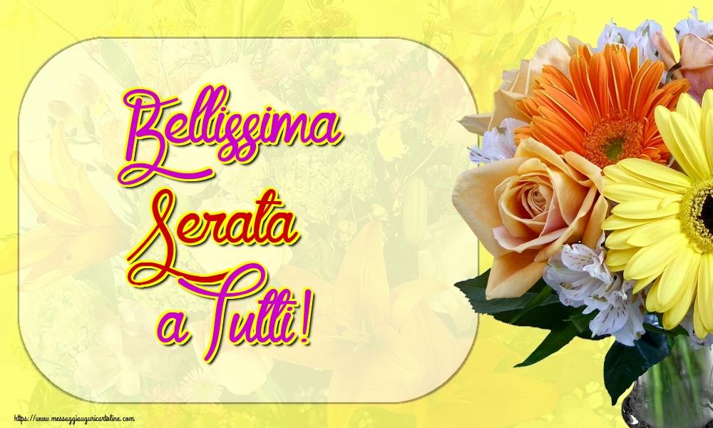 Cartoline di buonasera - Bellissima Serata a Tutti!