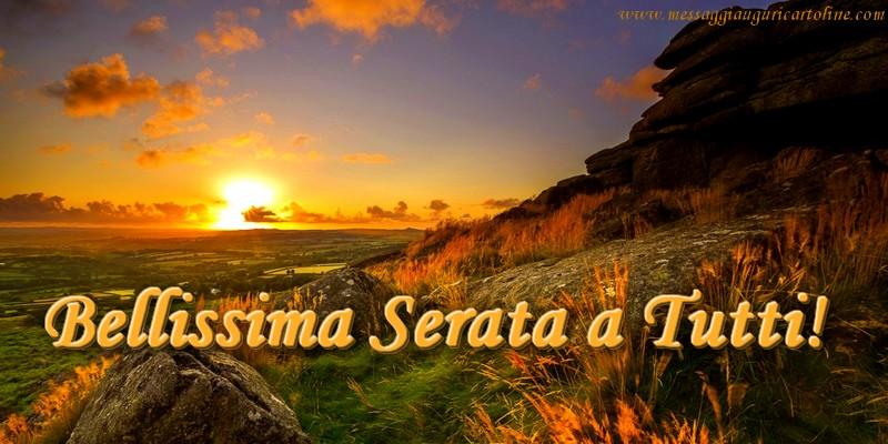 Il più popolari cartoline di buonasera - Bellissima Serata a Tutti!