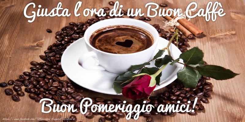 Ben noto di buon pomeriggio - Giusta l'ora di un Buon Caffè Buon Pomeriggio  PL18
