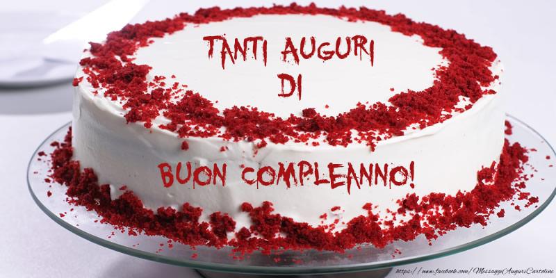 Cartoline di compleanno - Torta: Tanti auguri di Buon Compleanno! - messaggiauguricartoline.com