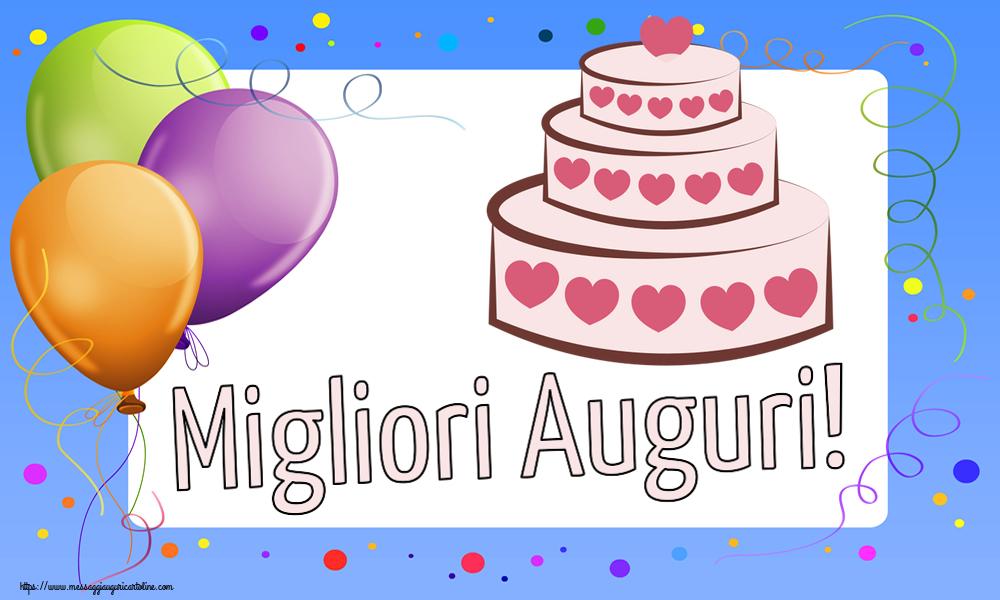 Cartoline di compleanno con torta - Migliori Auguri!