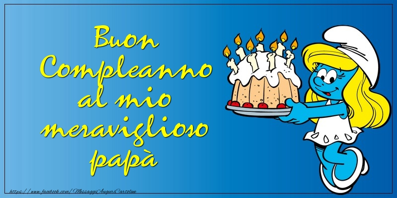 Assez di compleanno - Buon Compleanno al mio meraviglioso papà  GQ37