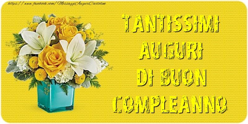 Il più popolari cartoline di compleanno - Tantissimi auguri di buon compleanno