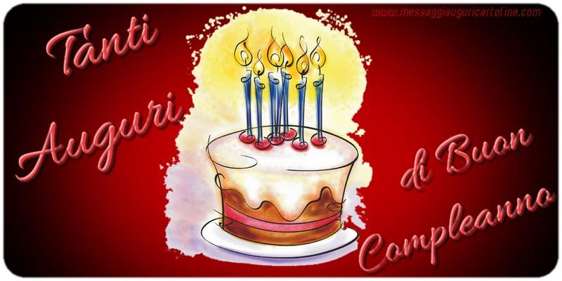 Cartoline di compleanno - Tanti Auguri di Buon Compleanno!