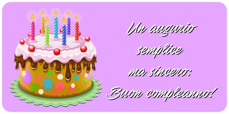Cartoline di compleanno - Un augurio semplice ma sincero: Buon compleanno!
