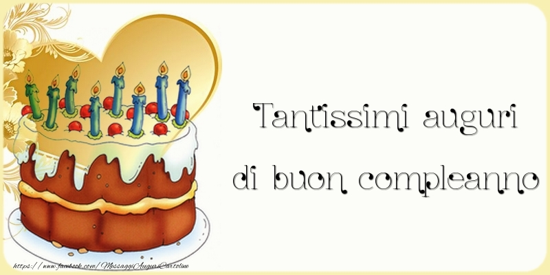 Cartoline di compleanno - Tantissimi auguri di buon compleanno