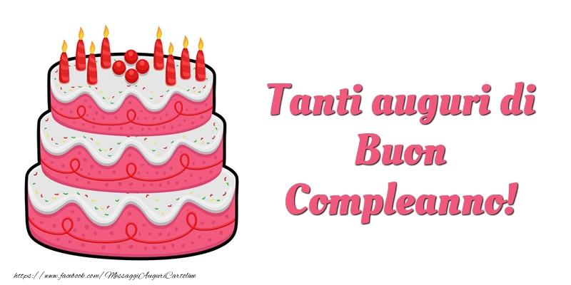 Cartoline di compleanno - Torta Tanti auguri di Buon Compleanno! - messaggiauguricartoline.com