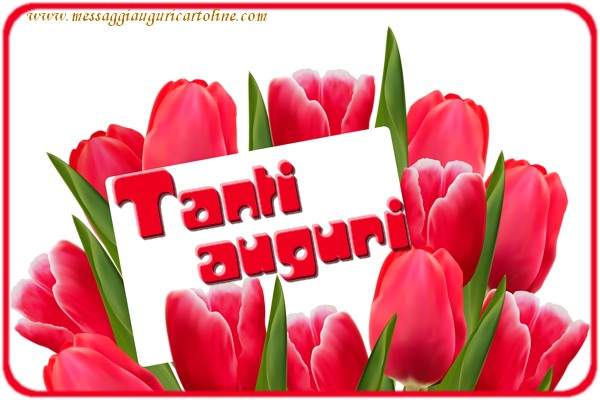 Il più popolari cartoline di compleanno - Tanti  auguri!