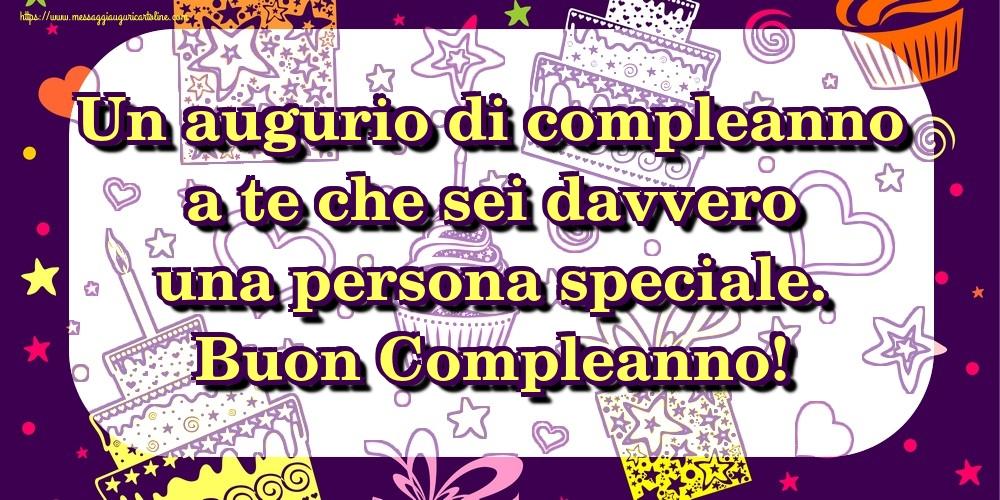 Cartoline Di Compleanno Un Augurio Di Compleanno A Te Che