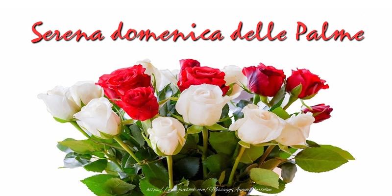 Cartoline Domenica delle Palme - Serena domenica delle Palme