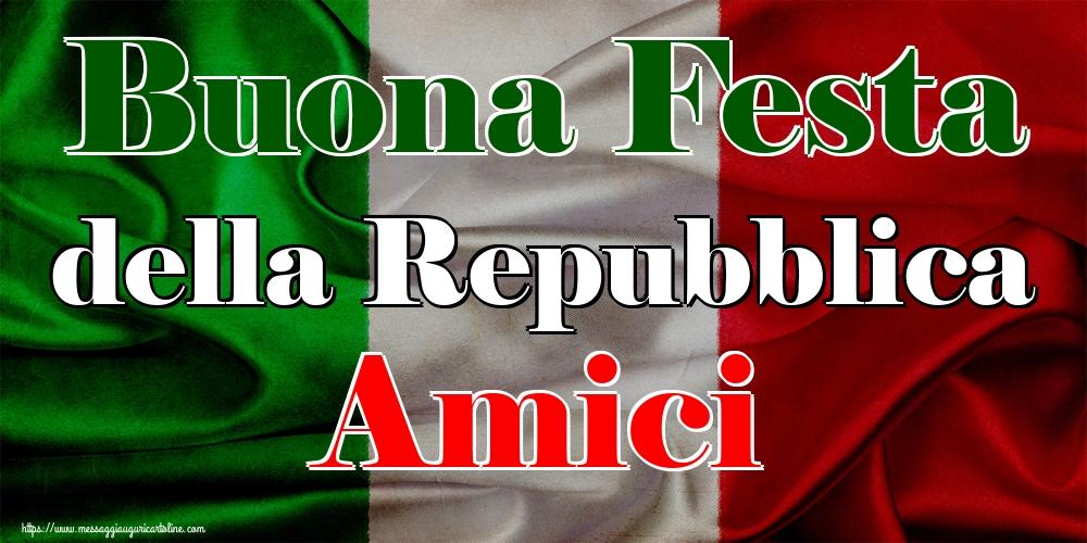 Cartoline per la Festa della Repubblica - Buona Festa della Repubblica Amici