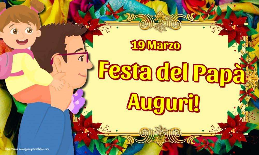 Cartoline per la Festa del Papà - 19 Marzo Festa del Papà Auguri!